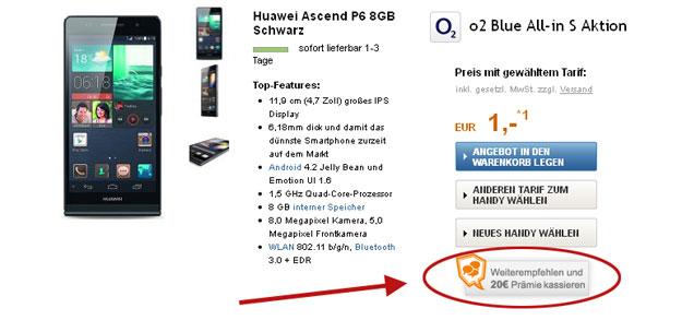 Huawei Ascend P6 mit o2 All-in S und Weiterempfehlungsprämie