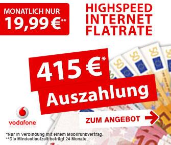 Vodafone MobileInternet-Flat mit 415 EUR Auszahlung