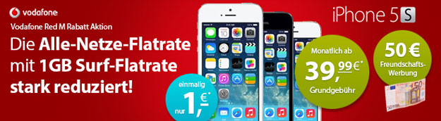 Vodafone RED M mit iPhone 5s + 50 € Weiterempfehlungsprämie