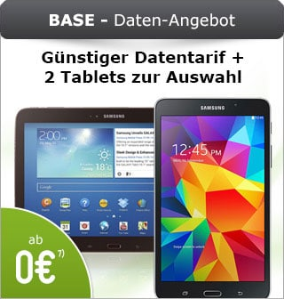 Samsung Galaxy Tab 3 oder 4 mit BASE Internetflat