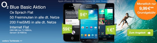 o2 Blue Basic mit Samsung Galaxy S4 Mini und Huawei Ascend P6