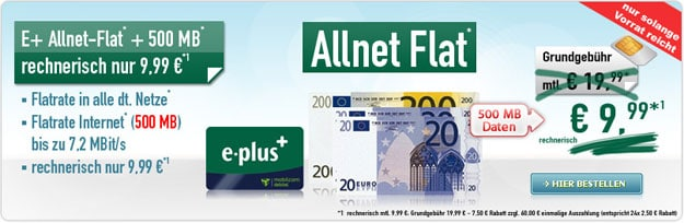 E-Plus Allnet-Flat für 9,99 € mtl.