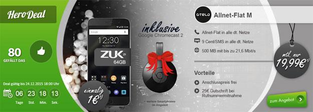 HeroDeal ZUK 1 mit Google Chromecast 2