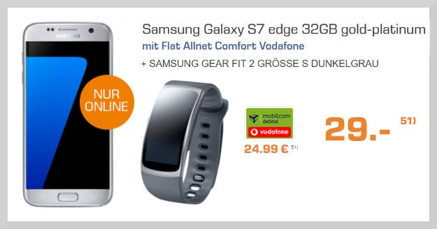 samsung galaxy s7 edge + vodafone flat allnet comfort + gear fit 2