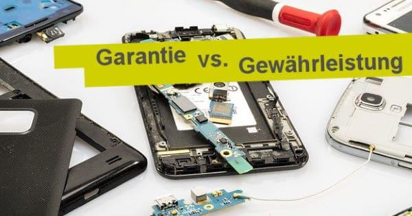 Teaser: Garantie vs. Gewährleistung