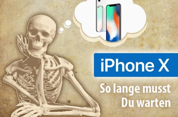iPhone X - Lieferzeit