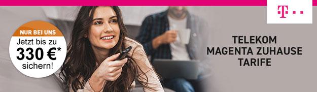 Telekom Magenta Zuhause ab effektiv 19,53 € mtl. - mit bis zu 330 € Cashback