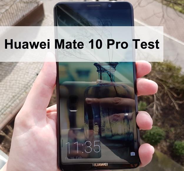 Huawei Mate 10 Pro im Test, 6-Zoll-Smartphone
