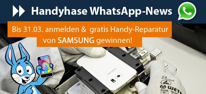Samsung Handy-Reparatur gewinnen - WhatsApp News