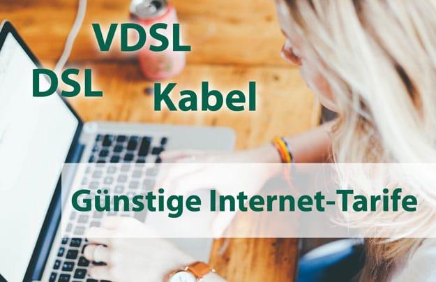 Günstige, beste Internet-Tarife bzw. Festnetz-Tarife für DSL, VDSL und Kabel Internet