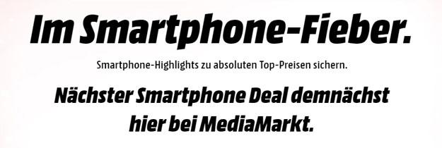 MediaMarkt Smartphone Fieber Aktion