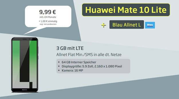 Tiefstpreis! Huawei Mate 10 Lite + Blau Allnet L für eff. 0,49 € mtl. (Allnet-Flat, SMS-Flat, 3 GB LTE, o2) - 9,99 € mtl. Grundgebühr!
