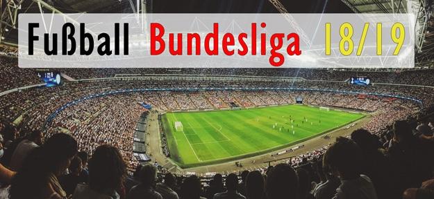 Fußball Bundesliga 2018 / 2019 Handy, Internet Livestream und Fernsehen