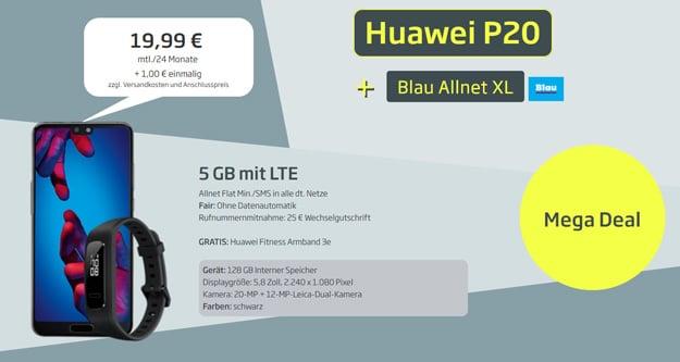 Preissturz! Huawei P20 + Blau Allnet XL für effektiv 4,91 € im Monat (Allnet- & SMS-Flat, 5 GB LTE, o2-Netz) - gratis Fitnessarmband!