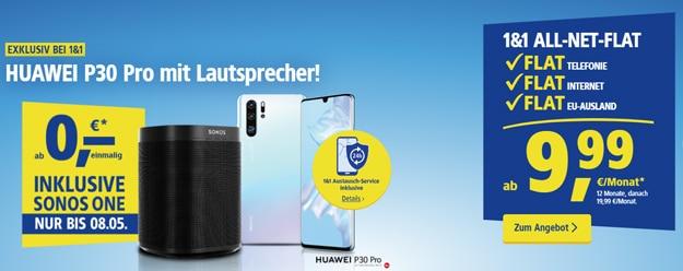 1&1 Aktion: Huawei P30 oder Huawei P30 Pro mit Vertrag bis zum 08.05.2019 mit gratis Sonos One erhältlich