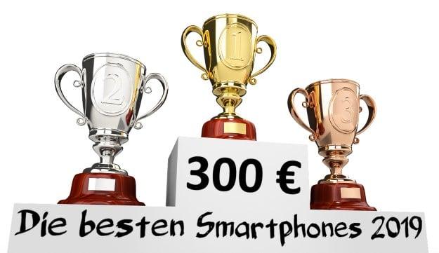 Beste Smartphones unter 300 Euro: Mit Dual-SIM und guter Kamera für alle Lebenslagen