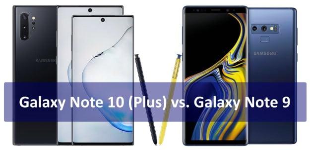 Samsung Galaxy Note 10 Plus / Galaxy Note 10 vs. Samsung Galaxy Note 9