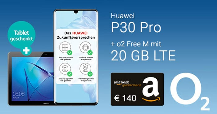 Huawei P30 Pro + Huawei MediaPad T3 + 140 € BestChoice + o2 Free M Boost als Handyhase Bonus-Deal