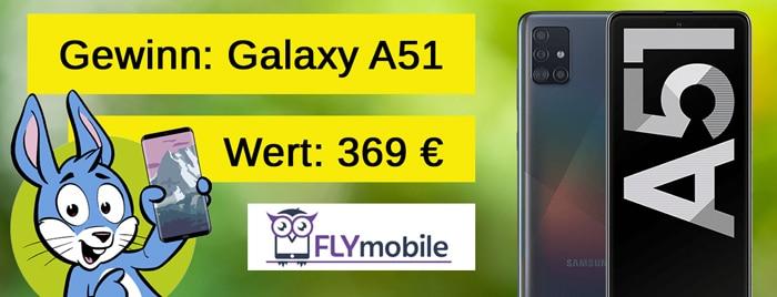 Gewinnspiel Handyhase Samsung Galaxy A51 und FLYmobile