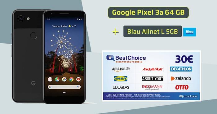 Google Pixel 3a + 30 € BestChoice-Gutschein + Blau Allnet L als Handyhase Bonus-Deal
