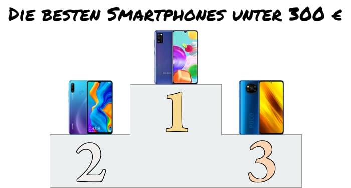 Beste Androids unter 300 € - Q1/2021