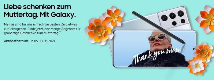 Liebe schenken zum Muttertag - Samsung Muttertags Aktion