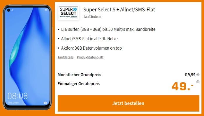 Huawei P40 Lite + Super Select S, 6 GB LTE + Allnet-Flat mit 9,99 € Grundgebühr