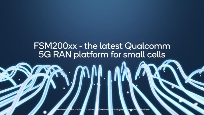 Qualcomm 5G RAN FSM200xx