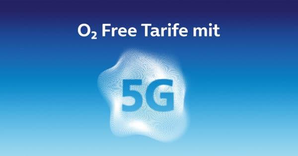 weitere o2-Free-Tarife mit 5G
