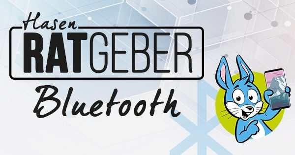 Ratgeber: Bluetooth - Teaser