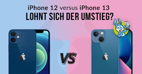 iPhone 13 vs. iPhone 12 Vergleich