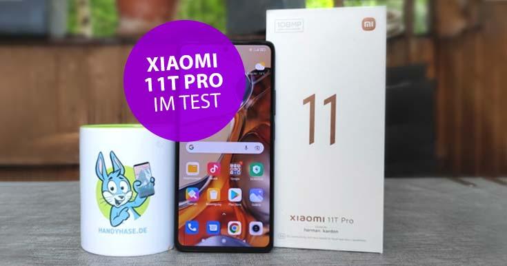 Xiaomi 11T Pro im ersten Test: Voll geladen in 20 Minuten! Und was noch?